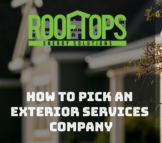How To Pick An Exterior Services Company | Roofing Boise