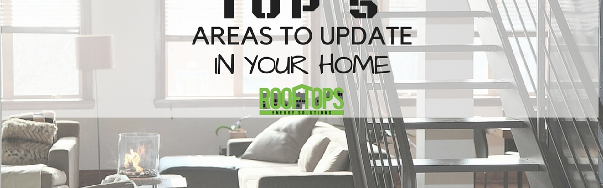 The Top Five Areas To Update In Your Home Roofing Boise